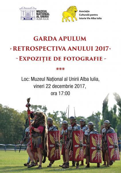 """VINERI: """"Garda Apulum–Retrospectiva anului 2017""""-expoziție de fotografie la muzeu"""