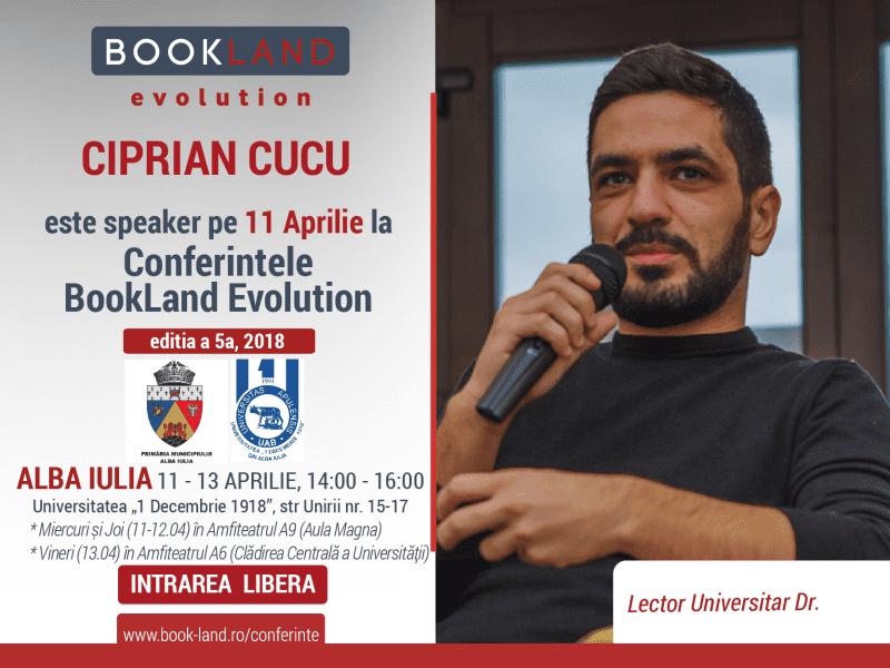 Miercuri, 11 Aprilie 2018, demarează în Alba Iulia seria Conferinţelor BookLand Evolution