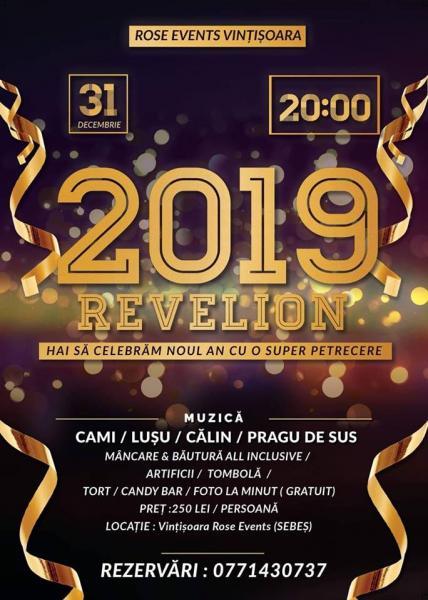 """Revelion 2018-2019 la noua sală de evenimente """"Rose Events"""" Vințișoara"""