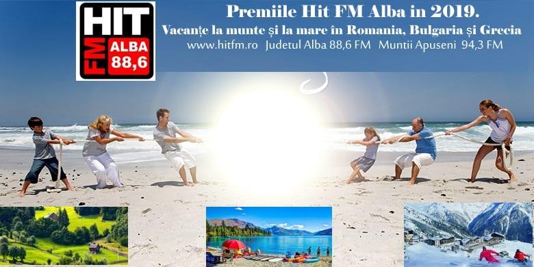 Premiile Hit FM Alba în 2019.Vacanțe la munte și la mare în România, Bulgaria și Grecia.