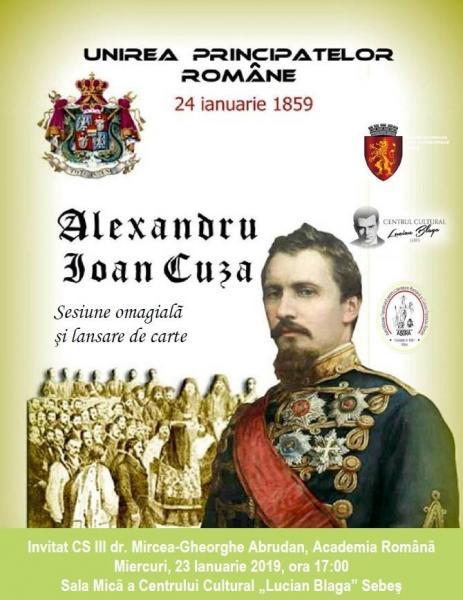 Sebeș –  Sesiune omagială şi lansare de carte dedicate aniversării a 160 de ani de la Unirea Principatelor Române