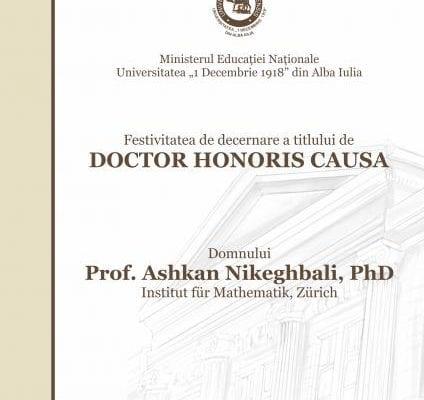 Alba Iulia - Universitatea ''1 Decembrie 1918'' acordă titlul de Doctor Honoris Causa Domnului Prof. Ashkan Nikeghbali