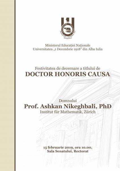 """Alba Iulia – Universitatea """"1 Decembrie 1918"""" acordă titlul de Doctor Honoris Causa Domnului Prof. Ashkan Nikeghbali"""