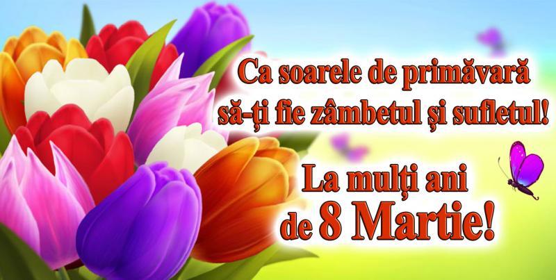 8 Martie – Ziua Internațională a Femeii. La mulți ani!!!
