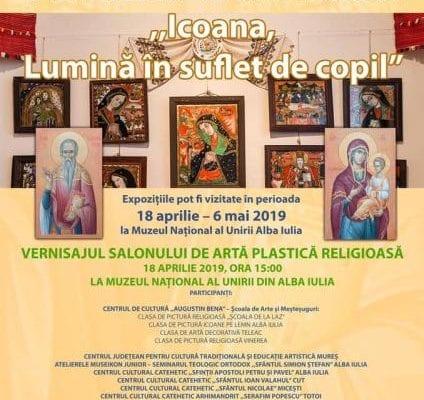 Muzeul Național al Unirii din Alba Iulia găzduiește joi, 18 aprilie, vernisajul salonului de artă plastică religioasă ,,Icoana, Lumină în suflet de copil