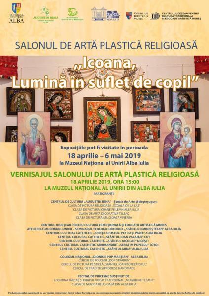 """Muzeul Național al Unirii din Alba Iulia găzduiește joi, 18 aprilie, vernisajul salonului de artă plastică religioasă ,,Icoana, Lumină în suflet de copil"""""""