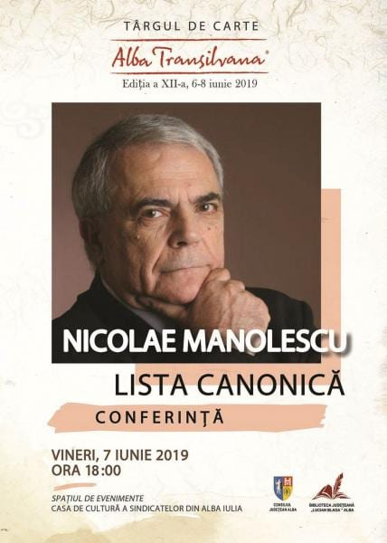 """Criticul și istoricul literar Nicolae Manolescu va fi amfitrion la două evenimente din cadrul Târgului de Carte """"Alba Transilvana"""""""