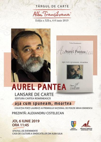 """Aurel Pantea și Alexandru Cistelecan, prezenți la Târgul de Carte """"Alba Transilvana"""", ediția a XII-a, 6-8 iunie 2019"""