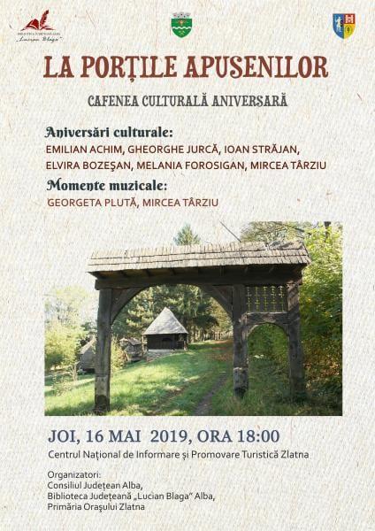 """Zlatna – Cafenea culturală aniversară """"La porțile Apusenilor"""""""