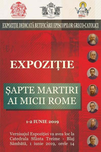 """Expoziție dedicată celor șapte Episcopi martiri greco-catolici la Catedrala """"Sfânta Treime"""" Blaj"""