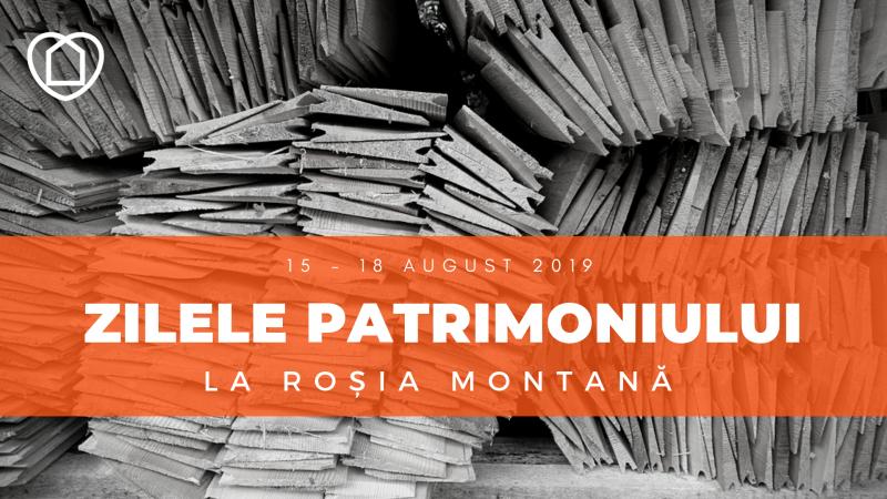 Eveniment – Zilele Patrimoniului la Roșia Montană, ediția 2019