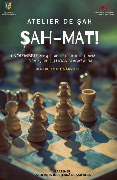 """""""Șah – Mat!"""" la Biblioteca Județeană """"Lucian Blaga"""" Alba"""