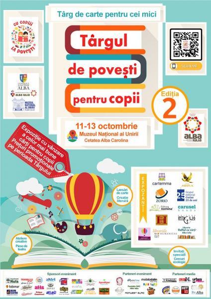 """Între 11 și 13 octombrie, Alba Iulia găzduiește ediția a II-a a """"Târgului de povești pentru copii"""""""