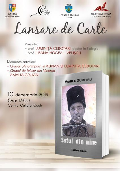 """Marți, 10 decembrie, la Cugir are loc lansarea volumului """"Satul din mine"""""""