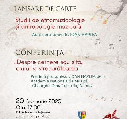 """Lansare de carte de etnomuzicologie și antropologie muzicală la Biblioteca Județeană """"Lucian Blaga"""" Alba"""