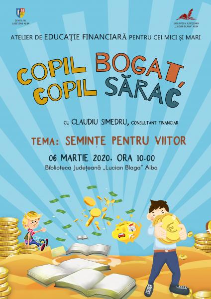 """""""Copil bogat, copil sărac"""", proiect de educație financiară, într-o nouă ediție la Biblioteca Județeană """"Lucian Blaga"""" Alba"""