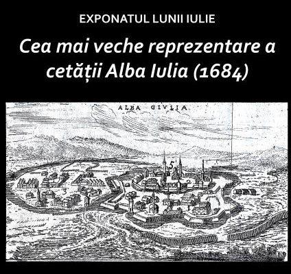 Exponatul lunii iulie la Muzeul Unirii - Cea mai veche reprezentare a cetății Alba Iulia (1684)