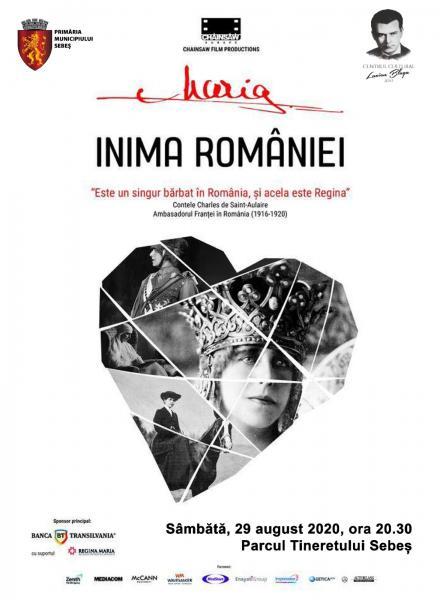 """SÂMBĂTĂ, 29 AUGUST 2020, PARCUL TINERETULUI DIN SEBEȘ: PROIECȚIA FILMULUI DOCUMENTAR """"MARIA, INIMA ROMÂNIEI""""."""