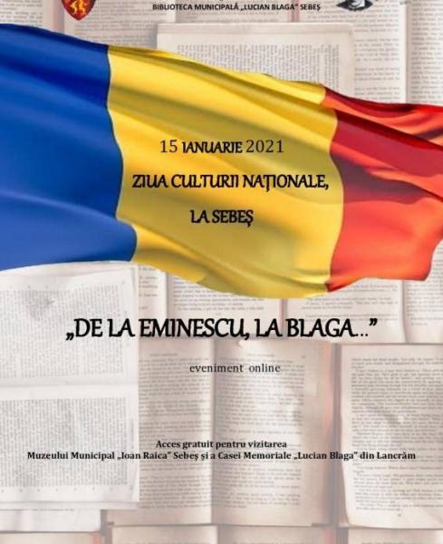"""15 Ianuarie 2021: Ziua Culturii Naționale, la Sebeș! Acces gratuit pentru vizitarea Muzeului Municipal """"Ioan Raica"""" și a Casei Memoriale """"Lucian Blaga"""" din Lancrăm"""
