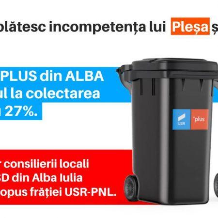 """PSD Alba:""""Alianța PNL și USR-PLUS din Alba Iulia scumpește factura la gunoi cu peste 27 %!"""""""
