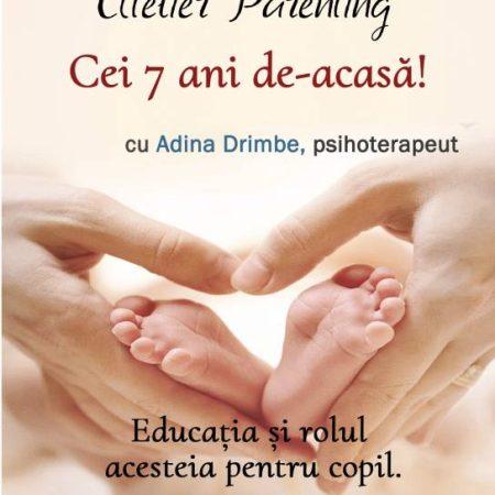 """""""Cei 7 ani de acasă"""", tema lunii octombrie la atelierul de parenting """"BebeBiblioteca"""""""